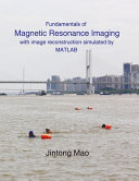 Fundamentals of Magnetic Resonance Imaging