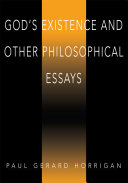 God's Existence and Other Philosophical Essays