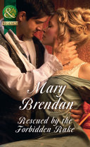 Rescued By The Forbidden Rake (Mills & Boon Historical)