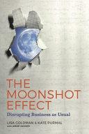 The Moonshot Effect