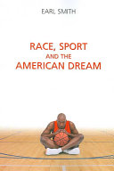 Race  Sport  and the American Dream