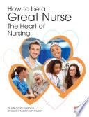 How to be a Great Nurse – the Heart of Nursing
