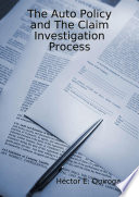 The Auto Policy And The Claim Investigation Process