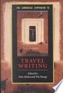 """""""The Cambridge Companion to Travel Writing"""" by Peter Hulme, PETER DUNCAN HULME, Tim Youngs, Professor of Literature Peter Hulme, Cambridge University Press"""