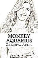 Monkey Aquarius