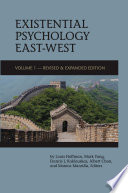Existential Psychology East West  Volume 1   Revised and Expanded Edition  Book PDF
