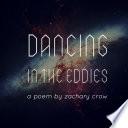 Dancing In The Eddies
