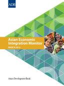 Asian Economic Integration Monitor