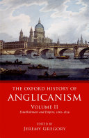 The Oxford History of Anglicanism  Volume II