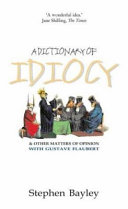 A Dictionary of Idiocy