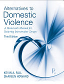 Alternatives to Domestic Violence