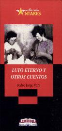 LUTO ETERNO Y OTROS CUENTOS 2a., ed.
