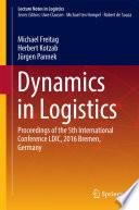 Dynamics in Logistics Book