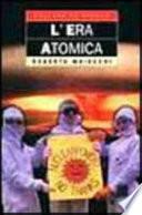 L'era atomica
