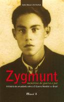 Zygmunt : memórias de guerra e paz