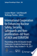 International Cooperation for Enhancing Nuclear Safety  Security  Safeguards and Non proliferation   60 Years of IAEA and EURATOM