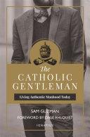 The Catholic Gentleman Pdf/ePub eBook