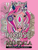 Horse Mandala Coloring Book for Adults