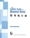 The Compact Guide to Microsoft Office