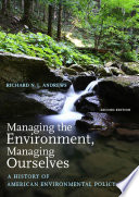 Managing The Environment Managing Ourselves
