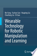 Wearable Technology for Robotic Manipulation and Learning Book