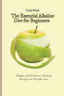 The Essential Alkaline Diet for Beginners Book