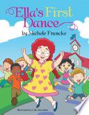 Ella'S First Dance