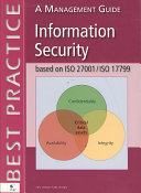 Information Security Based on ISO 27001 ISO 17799