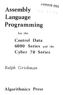 Assembly Language Programming for the Control Data 6000 Series and the Cyber 70 Series Book