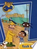 Key Spelling Pupil Book 1