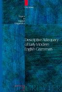 Descriptive Adequacy of Early Modern English Grammars [Pdf/ePub] eBook