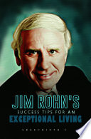 Jim Rohn   s Success Tips for an Exceptional Living