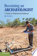 Becoming an Archaeologist Book