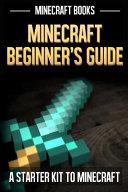 Minecraft Beginners Guide