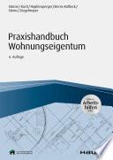 Öffnen Sie das Medium Praxishandbuch Wohnungseigentum von Stürzer, Rudolf im Bibliothekskatalog