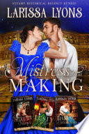 Mistress in the Making   The Complete Series