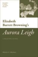 Elizabeth Barrett Browning s  Aurora Leigh