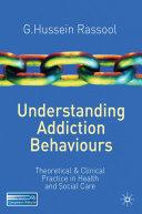 Understanding Addiction Behaviours