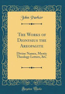The Works of Dionysius the Areopagite