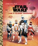 Pdf I Am a Clone Trooper (Star Wars)