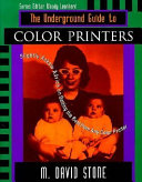 The Underground Guide To Color Printers