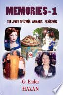 Memories 1  The Jews of Izmir  Ankara  Eskisehir