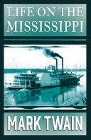 Life on the Mississippi [Pdf/ePub] eBook