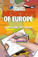 Travel Memories of Europe