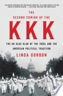 The Second Coming Of The Kkk: The Ku Klux Klan Of The 1920s ...