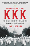 The Second Coming of the KKK: The Ku Klux Klan of the 1920s and the American Political Tradition [Pdf/ePub] eBook