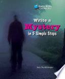 Write A Mystery In 5 Simple Steps