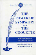 Power of Sympathy and the Coquette