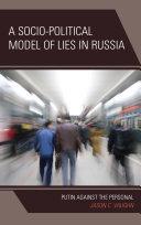 A Socio-Political Model of Lies in Russia Pdf/ePub eBook