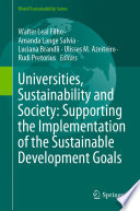 Universities  Sustainability and Society  Supporting the Implementation of the Sustainable Development Goals Book